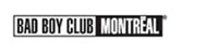 Bad Boy Club Montreal
